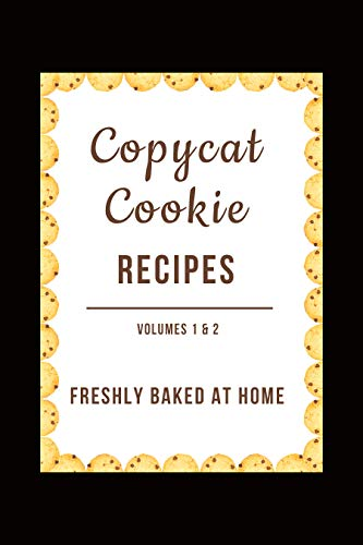 Copycat Cookies (Vol. 1 & 2): Fresh Baked at Home by [Stevens, JR]