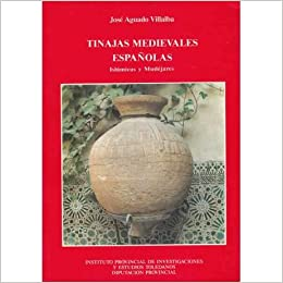 Tinajas medievales españolas: Amazon.es: Aguado Villaba, J.: Libros