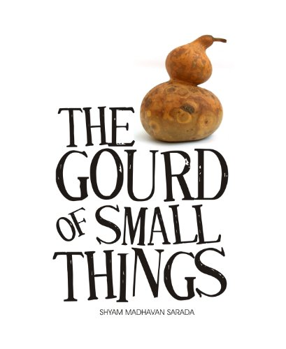 The Gourd of Small Things