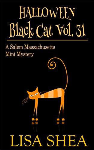 Halloween - Black Cat Vol. 31 - A Salem Massachusetts Mini Mystery