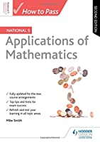 How to Pass National 5 Applications of Maths: 2nd Edition Front Cover