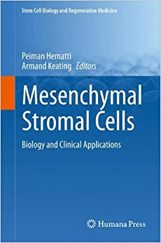Book Mesenchymal Stromal Cells: Biology and Clinical Applications (Stem Cell Biology and Regenerative Medicine)