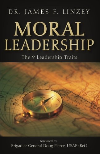 Moral Leadership: The 9 Leadership Traits