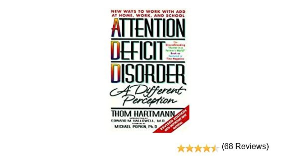 Attention deficit disorder a different perception thom hartmann attention deficit disorder a different perception thom hartmann cover art amazon books fandeluxe Images