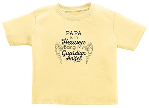 Baby Registry Gifts Papa in Heaven Being My Guardian Angel Toddler T-Shirt 2T Banana
