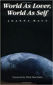 Book World as Lover, World as Self by Joanna Macy (1991-09-01)