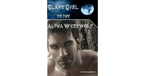 Slave Girl to the Alpha Werewolf (FFM, Werewolf, Young Adult Erotica)