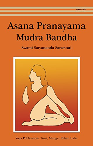 Asana Pranayama Mudra Bandha (English Edition)