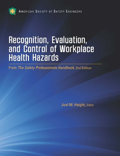 Recognition, Evaluation, and Control of Workplace Health Hazards