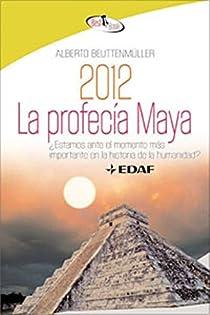 La profecía maya par Beuttenmüller
