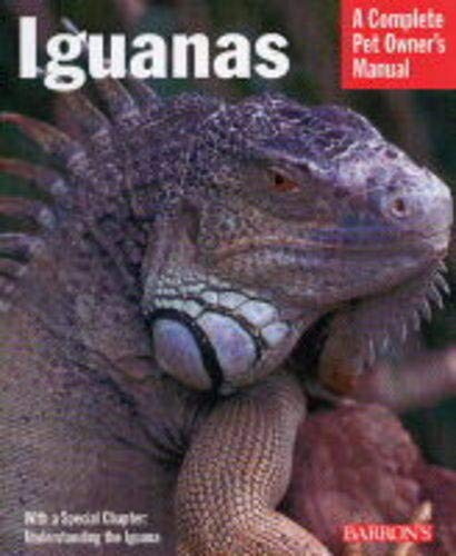 Iguanas (Complete Pet Owner's Manual) 1