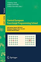 Central European Functional Programming School Front Cover