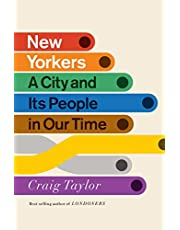 New Yorkers: A City and Its People in Our Time