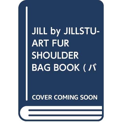 JILL by JILLSTUART FUR BAG BOOK 画像 A