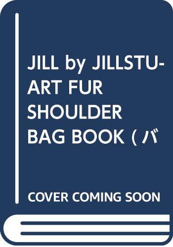 JILL by JILLSTUART FUR BAG BOOK 画像
