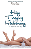 Holy Frigging Matrimony: A Tangled Series Short Story (The Tangled)