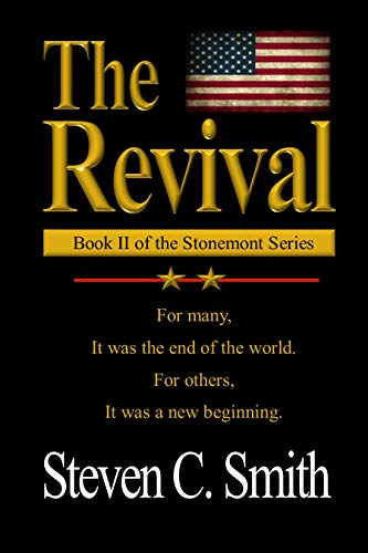 The Revival: Book II of the Stonemont Series by [Smith, Steven]