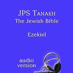 The Book of Ezekiel: The JPS Audio Version