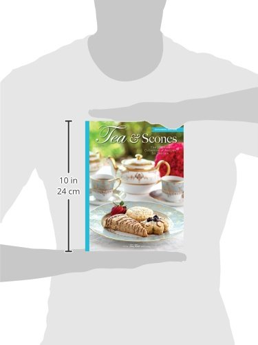 Tea & Scones (Updated Edition): The Ultimate Collection of Recipes for Teatime