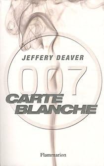 James Bond 007 : Carte blanche par Deaver