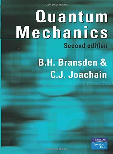 Best quantum mechanics bransden list