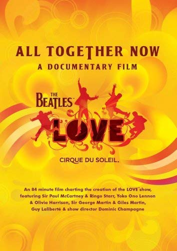 The Beatles - Love: All Together Now: A Documentary Film USA DVD: Amazon.es: Beatles: Cine y Series TV