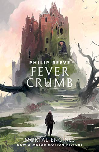 Fever Crumb (Fever Crumb Triology Book 1) (Air Powered Engine)