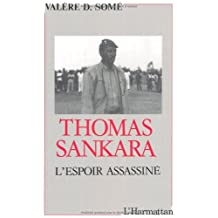 Thomas sankara, l'espoir assasinée