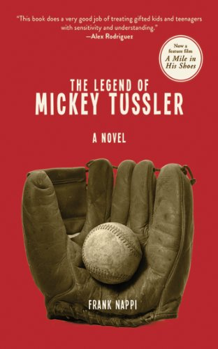 The Legend of Mickey Tussler: A Novel (Mickey Tussler Novel) PDF