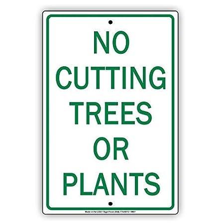 HSSS Cartel de Aluminio Cortar árboles o Plantas, 20 x 30 cm ...