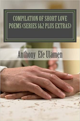 compilation of short love poems: series 1and2 plus extras