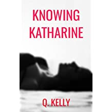 Knowing Katharine (British Royals Book 1)