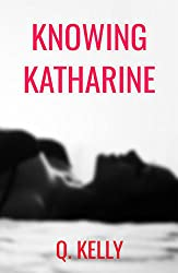 Knowing Katharine