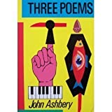 Three Poems, Ashbery, John, 0880012277