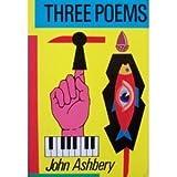 Three Poems, Ashbery, John, 0880012277