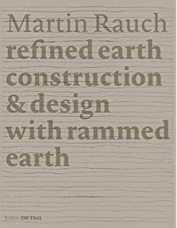 Buy Rammed Earth Construction Cutting Edge Research On Traditional