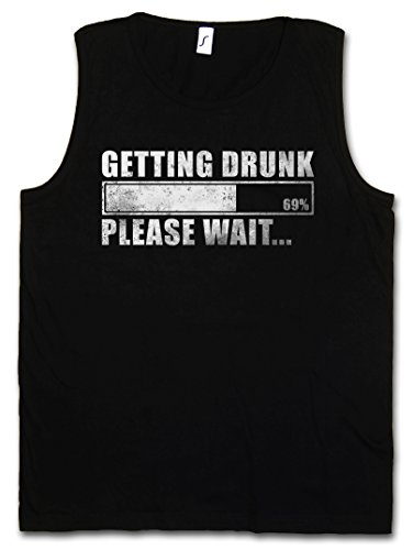 Urban Backwoods Getting Drunk Tank TOP Vest - Please Wait Fun Boose Hangover Barfly Party - Malt Vodka Single