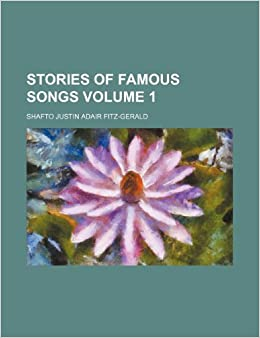 Book Stories of famous songs Volume 1