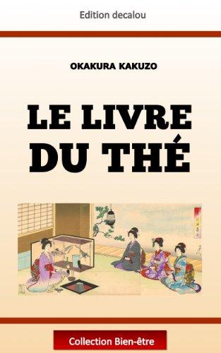 Le livre du thé (traduit) (French Edition)