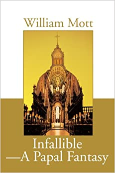Book Infallible - A Papal Fantasy