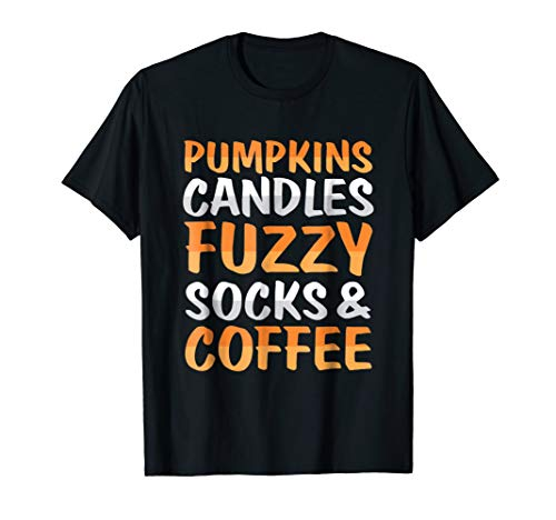 Pumpkins Candles Fuzzy Socks And Coffee Shirt -