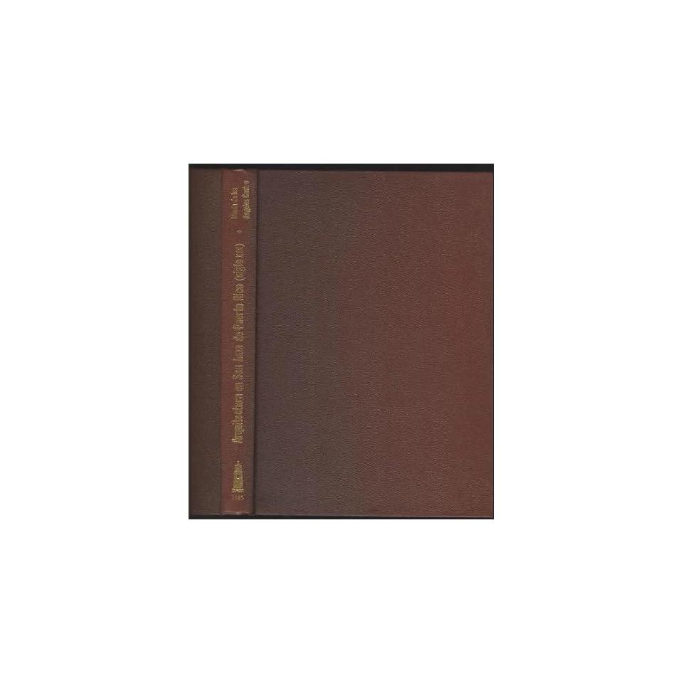 Arquitectura en San Juan de Puerto Rico (siglo XIX) (Spanish Edition)