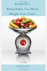 Rinpoche's Remarkable Ten-Week Weight Loss Clinic Paperback