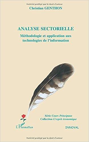 En ligne Analyse sectorielle : Méthodologie et application aux technologies de l'information pdf, epub ebook