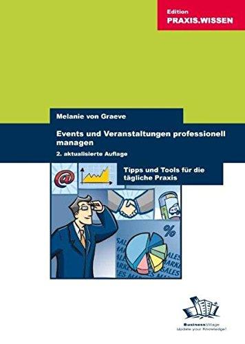 Events und Veranstaltungen professionell organisieren: Tipps und Tools für die tägliche Praxis
