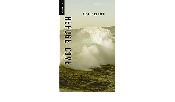 refuge cove choyce lesley