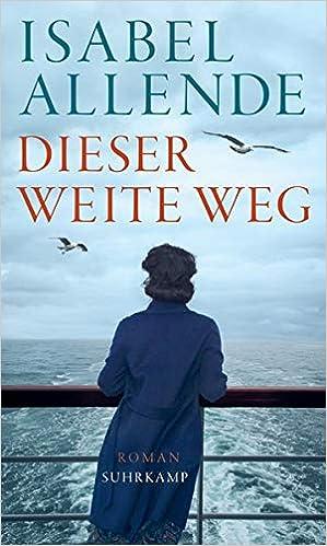 Dieser weite Weg: Amazon.es: Isabel Allende, Svenja Becker ...