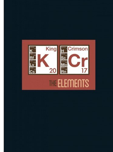 King Crimson - The Elements Tour Box 2017 [2CD] (2017) [CD FLAC] Download