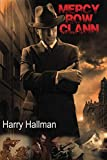 Download Mercy Row Clann: Book 2 in the Mercy Row Series (Mery Row) (Volume 2) in PDF ePUB Free Online