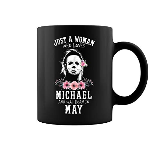 Just a Woman Who Loves Michael and Was Born in May Ceramic Coffee Mug Tea Cup (11oz, Black)